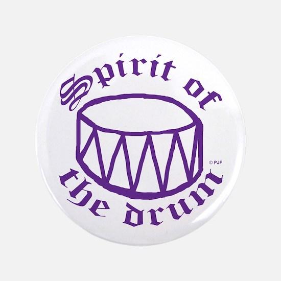 """SPIRIT OF THE DRUM™ 3.5"""" Button"""
