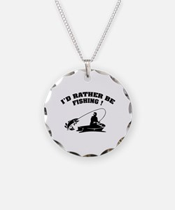 I'd rather be fishing ! Necklace