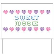 Sweet MARIE Yard Sign