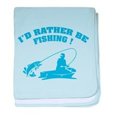 I'd rather be fishing ! baby blanket