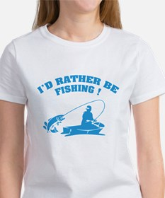 I'd rather be fishing ! Tee