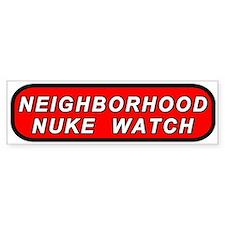 Neighborhood Nuke Watch Bumper Bumper Sticker