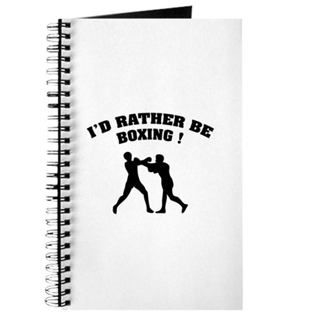 I'd rather be boxing ! Journal