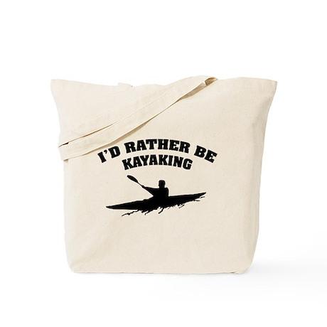 I'd rather be kayaking Tote Bag