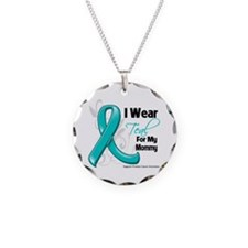 I Wear Teal Mommy Ovarian Cancer Necklace