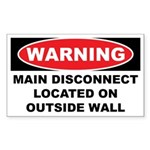 WARNING MAIN DISCONNECT LOCATED ON OUTSIDE WALL St
