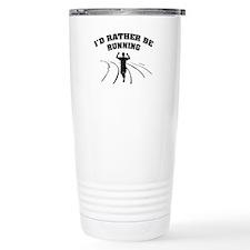 I'd rather be running Travel Mug