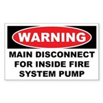 WARNING MAIN DISCONNECT FOR INSIDE FIRE SYSTEM PUM