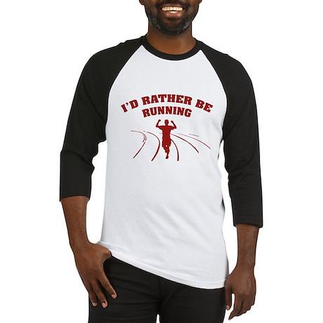 I'd rather be running Baseball Jersey