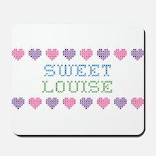 Sweet LOUISE Mousepad
