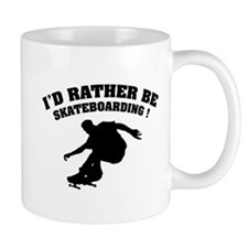 I'd rather be skateboarding ! Mug