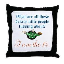 I am the 1% Throw Pillow