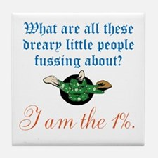 I am the 1% Tile Coaster
