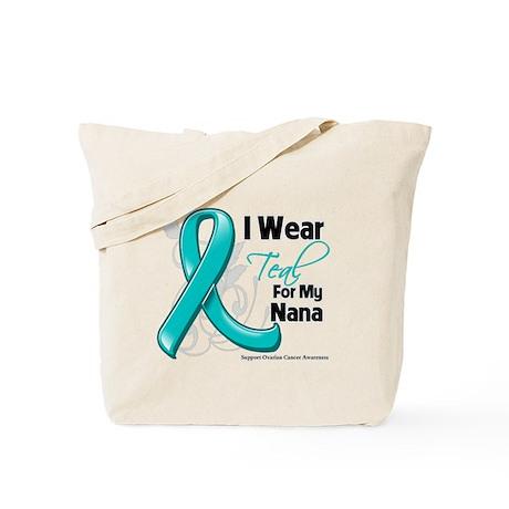 I Wear Teal Nana Ovarian Cancer Tote Bag