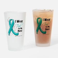I Wear Teal Nana Ovarian Cancer Drinking Glass
