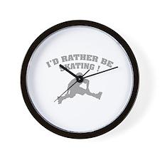 I'd rather be skating ! Wall Clock