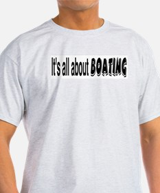 It's All About Boating Ash Grey T-Shirt