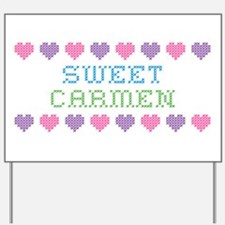 Sweet CARMEN Yard Sign