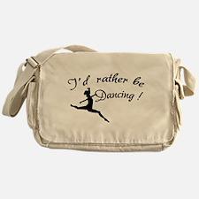 I'd rather be dancing ! Messenger Bag