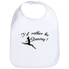 I'd rather be dancing ! Bib