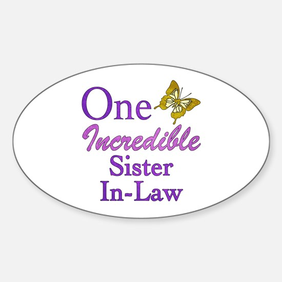 One Incredible Sister-In-Law Sticker (Oval)