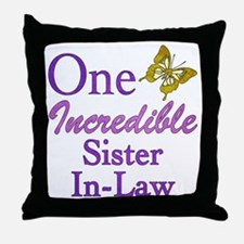 One Incredible Sister-In-Law Throw Pillow