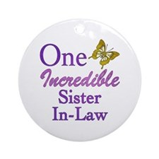 One Incredible Sister-In-Law Ornament (Round)