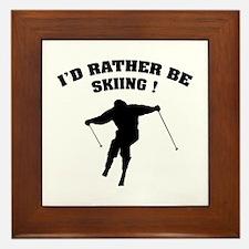 I'd rather be skiing ! Framed Tile