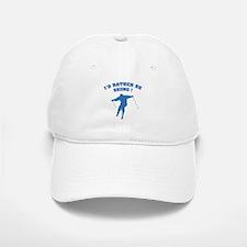 I'd rather be skiing ! Baseball Baseball Cap