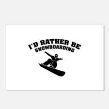 I'd rather be snowboarding Postcards (Package of 8