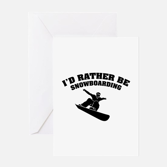 I'd rather be snowboarding Greeting Card