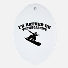 I'd rather be snowboarding Ornament (Oval)
