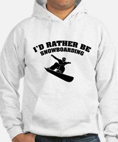 I'd rather be snowboarding Hoodie