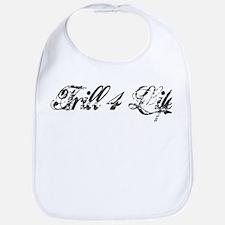 trill4life Baby Bib