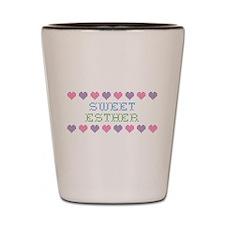 Sweet ESTHER Shot Glass