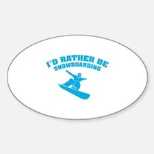 I'd rather be snowboarding Decal