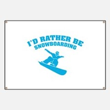 I'd rather be snowboarding Banner