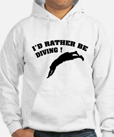 I'd rather be diving ! Hoodie