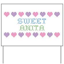Sweet ANITA Yard Sign