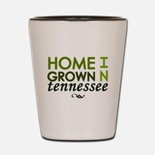 'Home Grown In Tennessee' Shot Glass