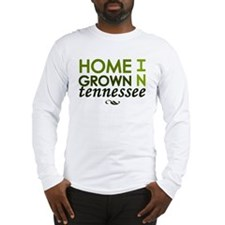 'Home Grown In Tennessee' Long Sleeve T-Shirt