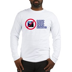 Dont copy that floppy Long Sleeve T-Shirt