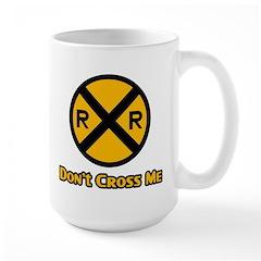 Dont cross me Mug