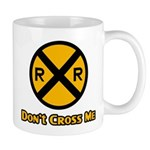 Dont cross me Mug