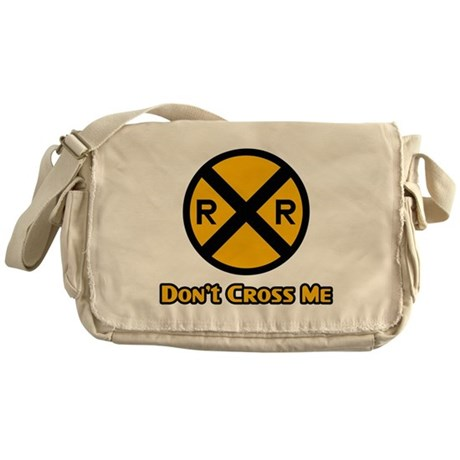 Dont cross me Messenger Bag