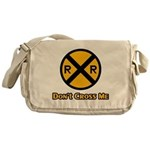 Dont cross me Messenger Bag