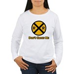 Dont cross me Women's Long Sleeve T-Shirt