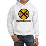 Dont cross me Hooded Sweatshirt