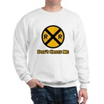 Dont cross me Sweatshirt