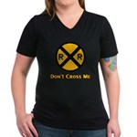 Dont cross me Women's V-Neck Dark T-Shirt